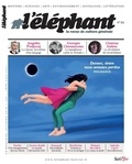 Guénaëlle Le Solleu - L'éléphant N° 24, octobre 2018 : .