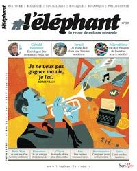 Guénaëlle Le Solleu - L'éléphant N° 30, avril 2020 : .