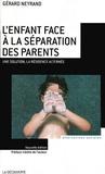 Gérard Neyrand - L'enfant face à la séparation des parents - Une solution, la résidence alternée.