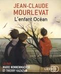 Jean-Claude Mourlevat - L'enfant Océan. 1 CD audio MP3
