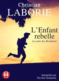 Christian Laborie - L'enfant rebelle. 2 CD audio MP3