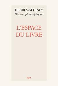 Henri Maldiney - L'espace du livre.