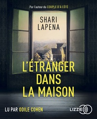 Shari Lapena - L'étranger dans la maison. 1 CD audio MP3