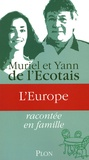 Yann de L'Ecotais et Muriel de L'Ecotais - L'Europe.