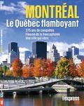 Valérie Lion - L'Express Thema N° 14 : Montréal, le Québec flamboyant.