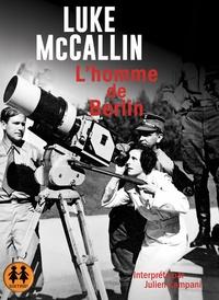 Luke McCallin - L'homme de Berlin. 2 CD audio MP3