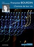 Françoise Bourdin - L'homme de leur vie. 1 CD audio MP3