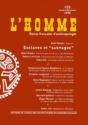 Fabio Viti et Mohammed Hocine Benkheira - L'Homme N° 152, octobre-déce : Esclaves et sauvages.