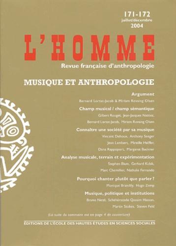 Gilbert Rouget et Jean-Jacques Nattiez - L'Homme N° 171-172, Juillet : Musique et anthropologie.