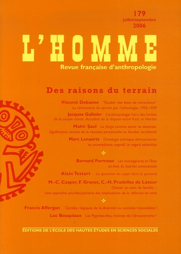 Vincent Debaene et Bernard Formoso - L'Homme N° 179, Juillet-sept : Des raisons du terrain.