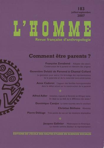 Françoise Zonabend - L'Homme N° 183, Juillet-Sept : Comment être parents ?.
