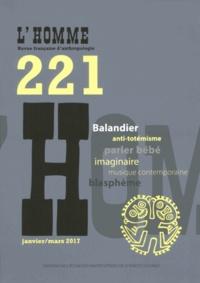 Emmanuel Terray et André Mary - L'Homme N° 221, janvier-mars : .
