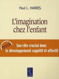 Paul-L Harris - L'imagination chez l'enfant.