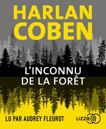 L'inconnu de la forêt  avec 1 CD audio MP3