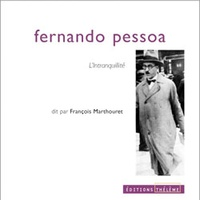 Fernando Pessoa - L'intranquillité - CD audio.
