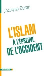 Jocelyne Cesari - L'islam à l'épreuve de l'Occident.