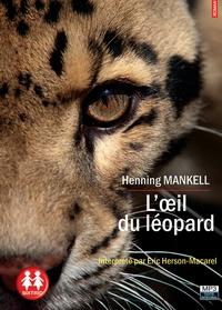 Henning Mankell - L'oeil du léopard. 1 CD audio MP3