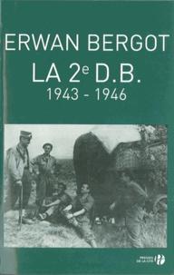 Erwan Bergot - La 2e DB - 1943-1946.