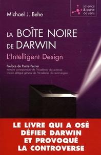 Michael-J Behe - La boîte noire de Darwin - L'Intelligent Design.