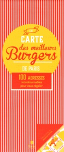 Tana Editions - La carte des meilleurs Burgers de Paris - 100 adresses incontournables pour vous régaler.