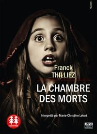 Franck Thilliez - La Chambre des morts. 1 CD audio MP3