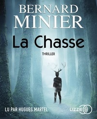 Bernard Minier - La chasse. 1 CD audio MP3