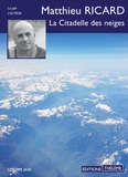 Matthieu Ricard - La citadelle des neiges. 1 CD audio MP3