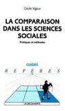 Cécile Vigour - La comparaison dans les sciences sociales - Pratiques et méthodes.