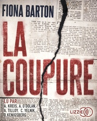 Fiona Barton - La coupure. 2 CD audio MP3