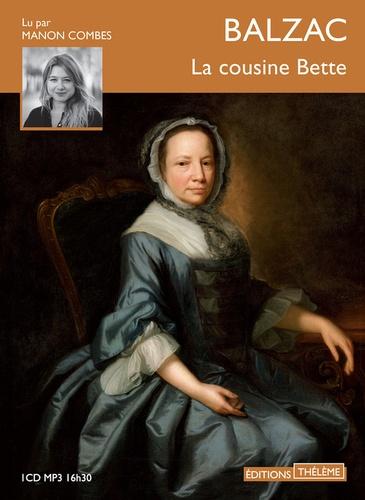 Honoré de Balzac - La cousine Bette. 1 CD audio MP3