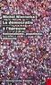 Michel Wieviorka - La démocratie à l'épreuve - Nationalisme, populisme, ethnicité.