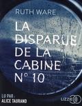 Ruth Ware - La disparue de la cabine N° 10. 1 CD audio MP3