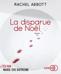 Rachel Abbott - La disparue de Noël. 2 CD audio MP3