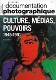 Elisa Capdevila - La Documentation photographique N° 2/2019 : Culture, médias, pouvoirs - Les Etats-Unis et l'Europe occidentale au temps de la Guerre Froide.