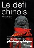 Thierry Sanjuan - La Documentation photographique N° 8064 : Le défi chinois.