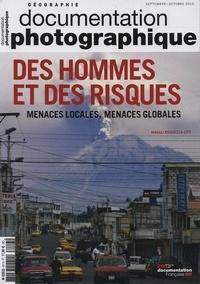 Magali Reghezza-Zitt - La Documentation photographique N° 8113, septembre-o : Des hommes et des risques - Menaces locales, menaces globales.
