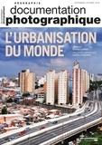 Elisabeth Dorier et Marion Lecoquierre - La Documentation photographique N° 8125, septembre-o : L'urbanisation du monde.