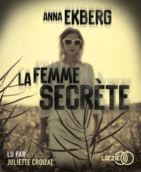 Anna Ekberg - La femme secrète. 2 CD audio MP3