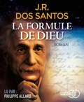 José Rodrigues Dos Santos - La formule de Dieu. 1 CD audio