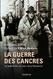 Bertrand Matot - La guerre des cancres - Un lycée au coeur de la Résistance et de la collaboration.
