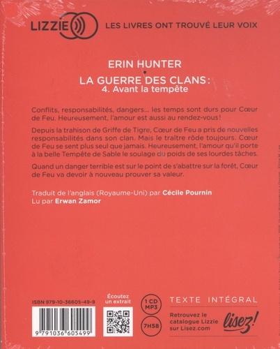 La Guerre des Clans (Cycle 1) Tome 4 Avant la tempête -  avec 1 CD audio MP3