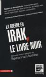 Séverine Cazes et  RSF - La guerre en Irak, le livre noir.