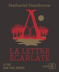 Nathaniel Hawthorne - La lettre écarlate. 1 CD audio MP3