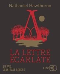 Nathaniel Hawthorne - La lettre écarlate. 1 CD audio MP3