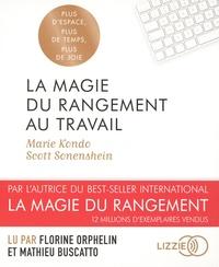 Marie Kondo et Scott Sonenshein - La magie du rangement au travail. 1 CD audio MP3