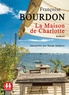 Françoise Bourdon - La maison de Charlotte. 1 CD audio MP3