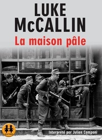 Luke McCallin - La maison pâle. 2 CD audio MP3