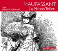 Guy de Maupassant - La Maison Tellier. 1 CD audio MP3