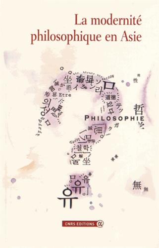 Véronique Alexandre Journeau - La modernité philosophique en Asie.