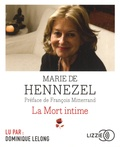 Marie de Hennezel - La mort intime. 1 CD audio MP3